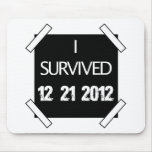 I SURVIVED 12.21.2012! MOUSE MAT