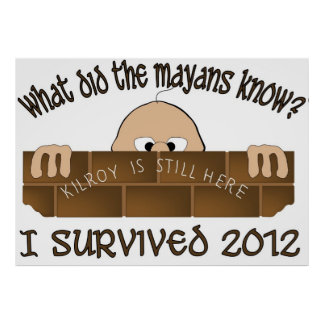 """I Survived 2012"" Poster"