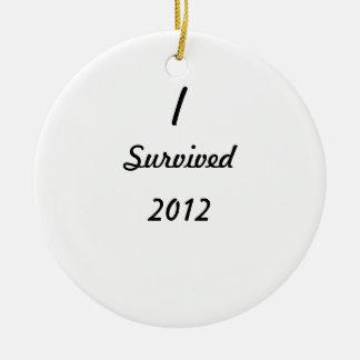 I survived 2012! round ceramic decoration