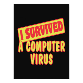 I SURVIVED A COMPUTER VIRUS 17 CM X 22 CM INVITATION CARD