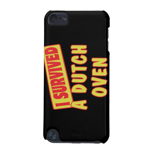 I SURVIVED A DUTCH OVEN iPod TOUCH (5TH GENERATION) CASE