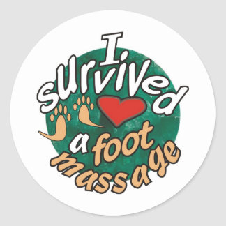 I survived a foot massage classic round sticker