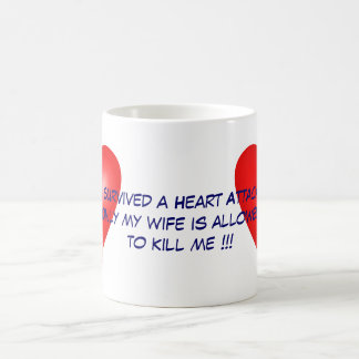 I survived a Heart Attack Basic White Mug