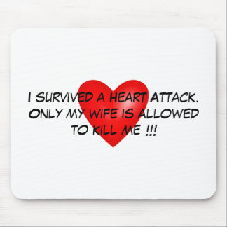 I survived a Heart Attack Mouse Mat