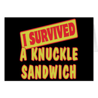 I SURVIVED A KNUCKLE SANDWICH GREETING CARD
