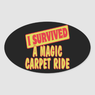 I SURVIVED A MAGIC CARPET RIDE OVAL STICKERS