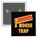 I SURVIVED A MOUSETRAP BUTTON