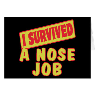 I SURVIVED A NOSE JOB GREETING CARD