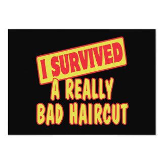 I SURVIVED A REALLY BAD HAIRCUT 13 CM X 18 CM INVITATION CARD