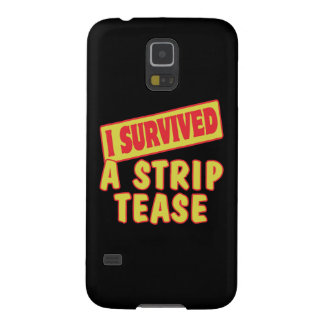 I SURVIVED A STRIP TEASE GALAXY S5 COVERS