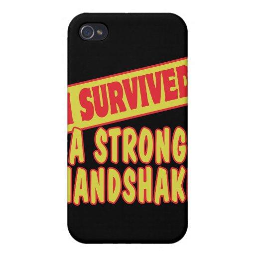I SURVIVED A STRONG HANDSKAKE iPhone 4 CASE