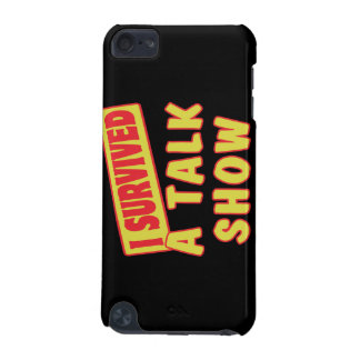 I SURVIVED A TALK SHOW iPod TOUCH 5G COVERS