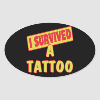 I SURVIVED A TATTOO OVAL STICKER