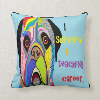 I Survived a Teaching Career Throw Pillow