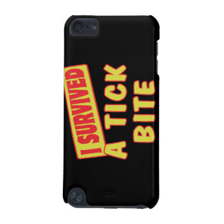 I SURVIVED A TICK BITE iPod TOUCH 5G COVER