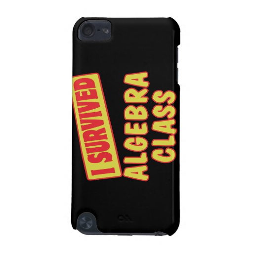 I SURVIVED ALGEBRA CLASS iPod TOUCH 5G COVER