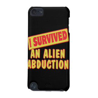 I SURVIVED AN ALIEN ABDUCTION iPod TOUCH 5G COVER