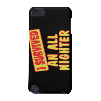 I SURVIVED AN ALL NIGHTER iPod TOUCH 5G CASES