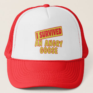 I SURVIVED AN ANGRY GOOSE TRUCKER HAT