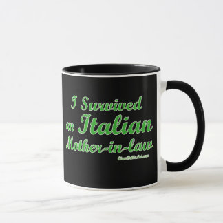 I Survived An Italian Mother-In-Law Mug