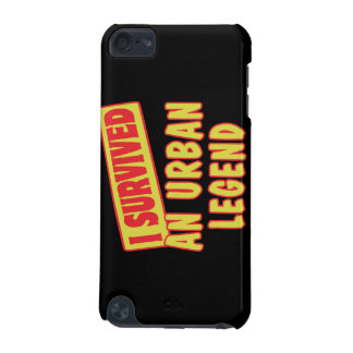 I SURVIVED AN URBAN LEGEND iPod TOUCH 5G COVER