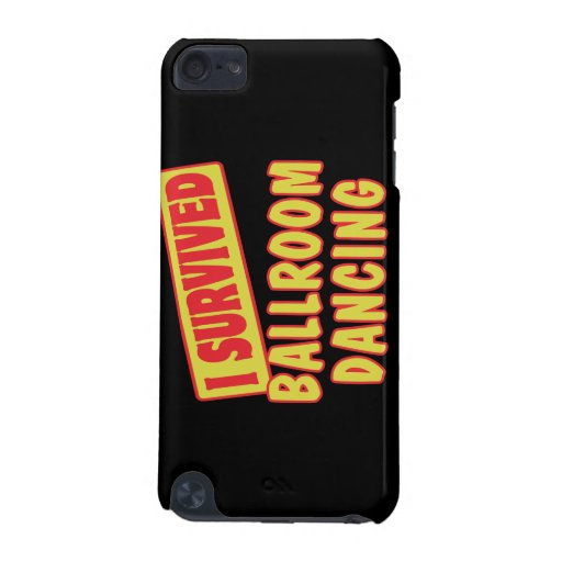 I SURVIVED BALLROOM DANCING iPod TOUCH (5TH GENERATION) COVER