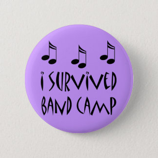 I Survived Band Camp 6 Cm Round Badge