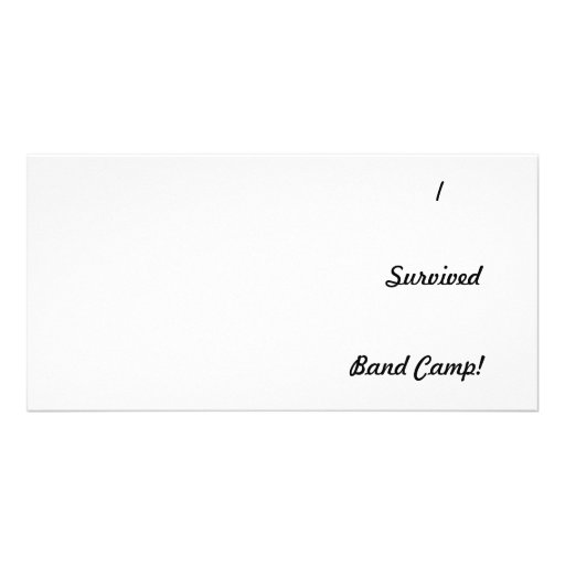 I survived band camp! picture card
