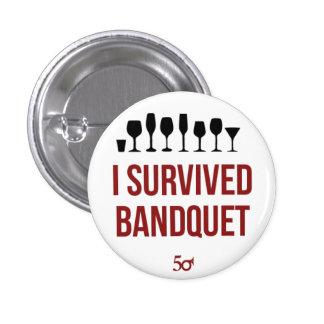 I Survived Bandquet Buttons