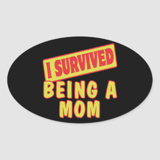 I SURVIVED BEING A MOM STICKER