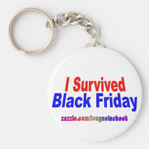 I Survived Black Friday! Key Chains