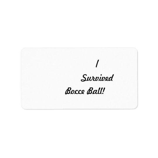 I survived bocce ball! label
