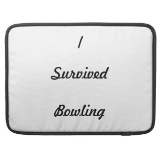 I survived bowling! sleeves for MacBook pro