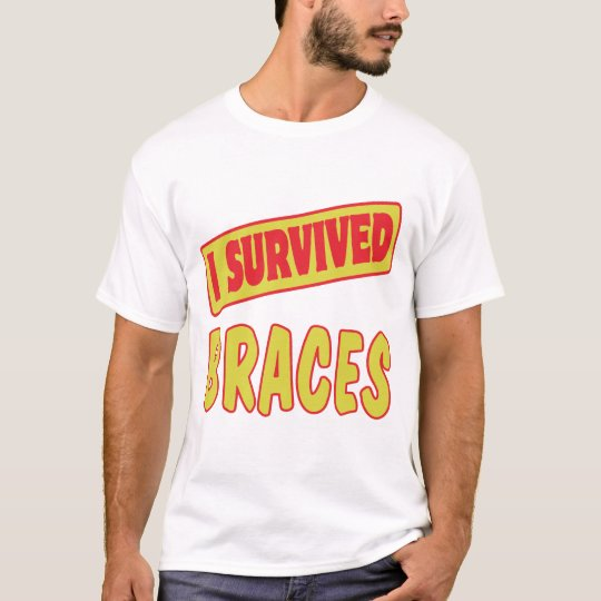 I SURVIVED BRACES T-Shirt