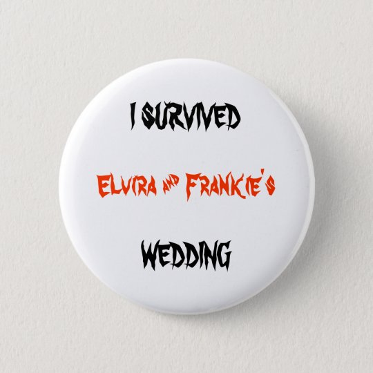 I SURVIVED (Bride and Groom's Name) Wedding 6