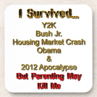I Survived but parenting may kill me Beverage Coasters