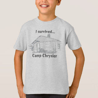 I Survived Camp Chrysler T-Shirt