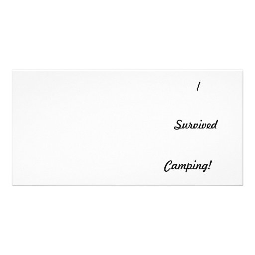 I survived camping! custom photo card