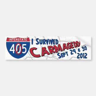 I Survived Carmageddon II - 405 Closure Bumper Sticker