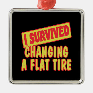 I SURVIVED CHANGING A FLAT TIRE Silver-Colored SQUARE DECORATION