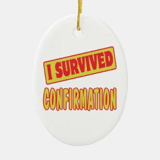 I SURVIVED CONFIRMATION CERAMIC OVAL DECORATION