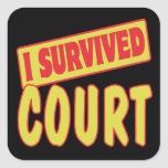 I SURVIVED COURT SQUARE STICKER