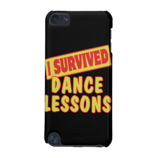 I SURVIVED DANCE LESSONS iPod TOUCH 5G COVER