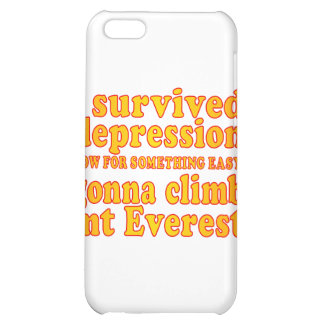 I Survived Depression - Now Gonna Climb Mt Everest iPhone 5C Case