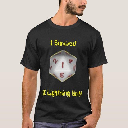 I Survived DM Lightning Bolt! T-Shirt
