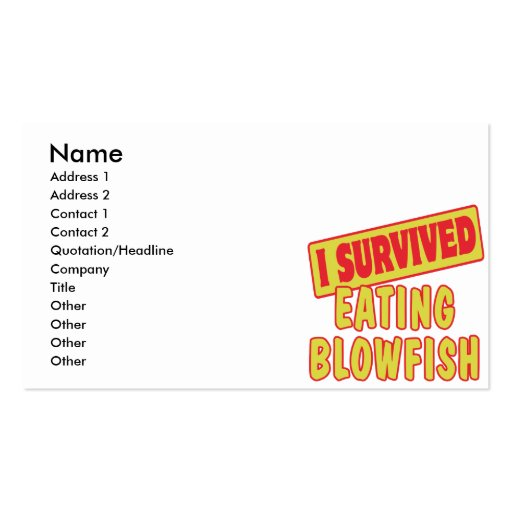 I SURVIVED EATING BLOWFISH BUSINESS CARDS