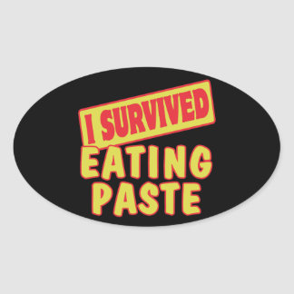 I SURVIVED EATING PASTE STICKERS