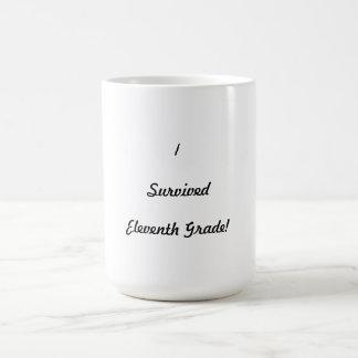 I survived Eleventh Grade! Coffee Mug
