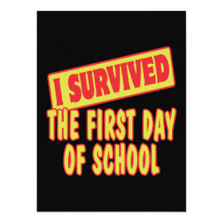 I SURVIVED FIRST DAY OF SCHOOL CUSTOM INVITES