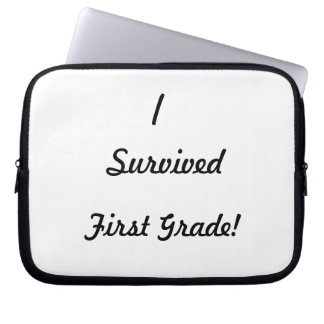 I survived First Grade Laptop Sleeves